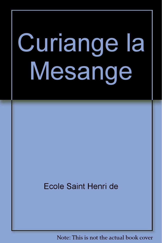 Curiange la mésange (French Edition)