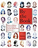 By the Book: Writers on Literature and the Literary Life from The New York Times Book Review