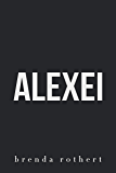 Alexei: A Chicago Blaze Hockey Romance