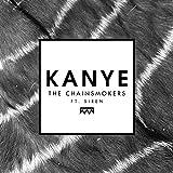Kanye [feat. Siren]