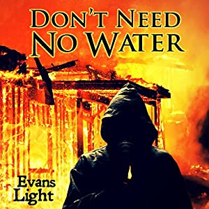 Don't Need No Water Audiobook