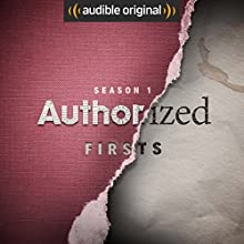 Authorized: Firsts Other by  Audible Originals, Ashley Ford