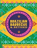 img - for Brazilian Barbecue & Beyond book / textbook / text book