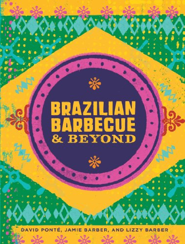 Brazilian Barbecue & Beyond