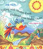 Hablando Con Madre Tierra, Jorge Argueta and Lucia Angela Perez, 0888996268