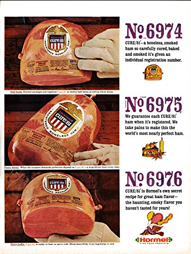 - 1967 Hormel Foods-Cure/81 Boneless Smoked Ham-Original 13.5 * 10.5 Magazine Ad