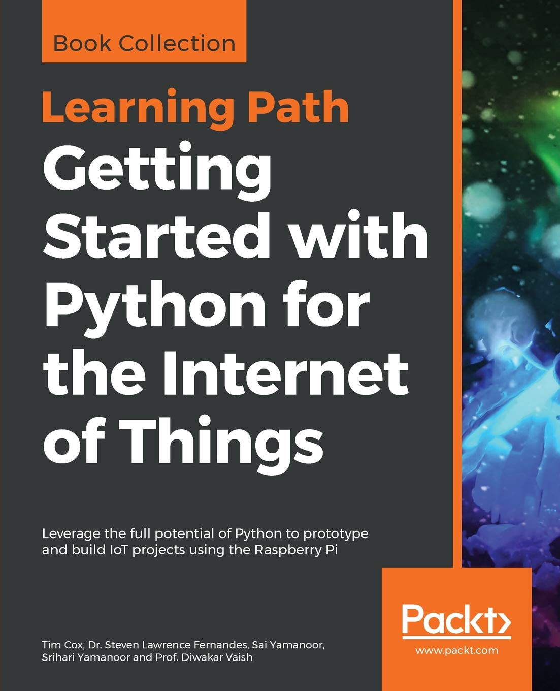 Getting Started with Python for the Internet of Things: Leverage the full potential of Python to prototype and build IoT projects using the Raspberry Pi