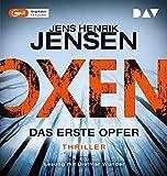Oxen – Das erste Opfer: Ungekürzte Lesung mit Dietmar Wunder (2 mp3-CDs)