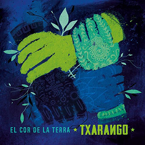 Txarango - El cor de la terra - Zortam Music