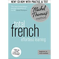 Total Foundation Course: Learn French with the Michel Thomas Method)