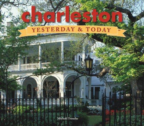 Charleston: Yesterday & Today ()