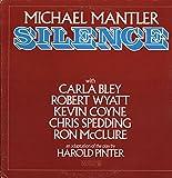 Michael Mantler - Silence - WATT Works - WATT/ 5 NM/NM LP