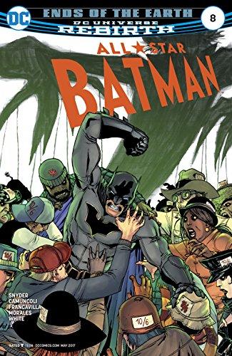 All-Star Batman (2016-2017) #8 (All-Star Batman (2016-)) ()