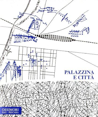 Palazzina e città