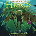An Army of Frogs Audiobook by Trevor Pryce, Joel Naftali Narrated by Al Dano