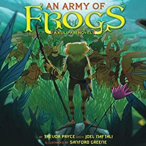 An Army of Frogs Audiobook