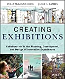 download ebook creating exhibitions: collaboration in the planning, development, and design of innovative experiences by polly mckenna-cress (2013-10-07) pdf epub