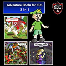 Adventure Books for Kids: 3 in 1 Bundle of Short Children's Adventures Audiobook by Jeff Child Narrated by John H Fehskens