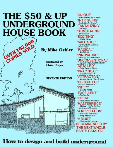 (The $50 & Up Underground House Book)