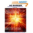 NO BARRIER: How the Internet Destroyed the World Economy