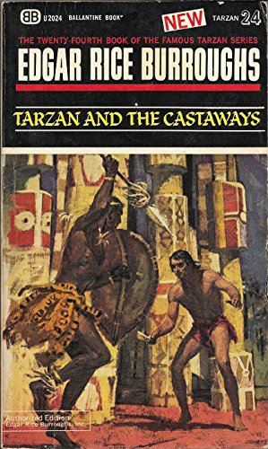 Tarzan and the Castaways (1965) (Book) written by Edgar Rice Burroughs