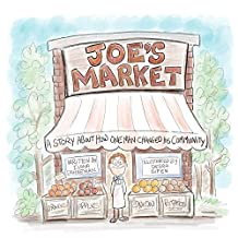Joe's Market: How One Man Changed His Community