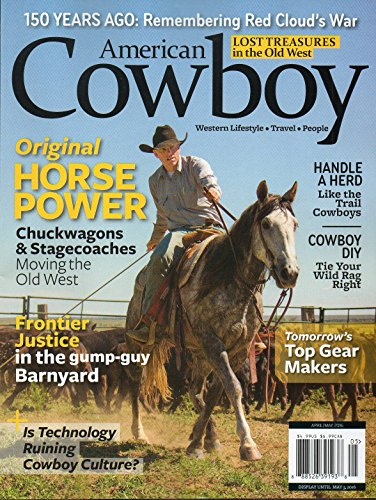Road American Trip Traditional (American Cowboy April May 2016 Magazine ORIGINAL HORSE POWER CHUCKWAGONS & STAGECOACHES MOVING THE OLD WEST)