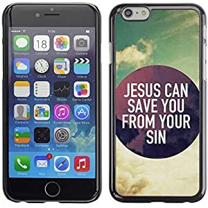 YOYO Slim PC / Aluminium Case Cover Armor Shell Portection //JESUS CAN SAVE YOU FROM YOUR SINS //Apple Iphone 6 Plus 5.5