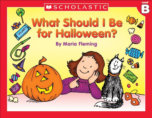 Little Leveled Readers: What Should I Be For Halloween? (Level (Halloween Sounds Short)
