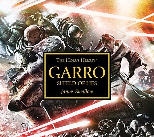 Garro: Shield of Lies (The Horus Heresy)