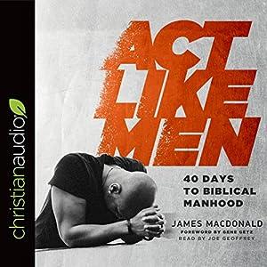 Act Like Men Audiobook