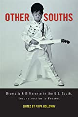 Other Souths: Diversity and Difference in the U.S. South, Reconstruction to Present Paperback