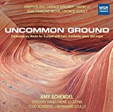 Uncommon Ground: Contemporary Works for Trumpet