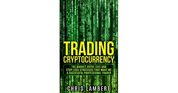 Amazon.com: Cryptocurrency: the Buy, Sell, Holding and Stop ...
