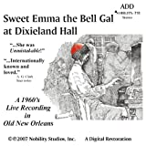 Sweet Emma the Bell Gal at Dixieland Hall