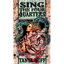 By Tanya Huff Sing the Four Quarters (Reissue) [Mass Market Paperback]