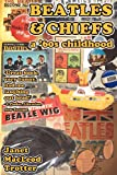 Beatles and Chiefs, Janet MacLeod Trotter, 0956642659