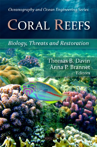coral-reefs-biology-threats-and-restoration-edited-by-thomas-b-davin-and-anna-p-brannet-oceanography
