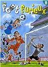 Les foot furieux, Tome 8 : par Gürsel