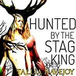 Hunted by the Stag King | Tallia Ravejoy