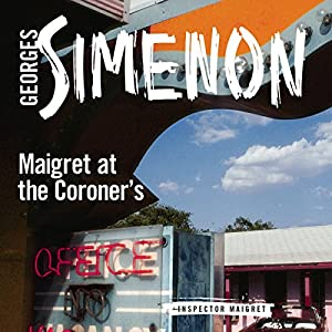 Maigret at the Coroner's Audiobook