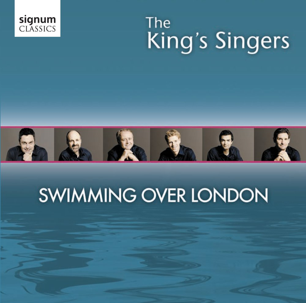 CD : King's Singers - Swimming Over London (CD)