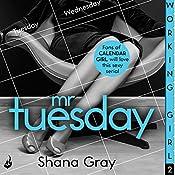Working Girl: Mr Tuesday | Shana Gray