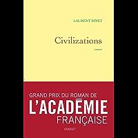 Civilizations : roman - grand prix du roman de l'Académie française (Littérature Française)