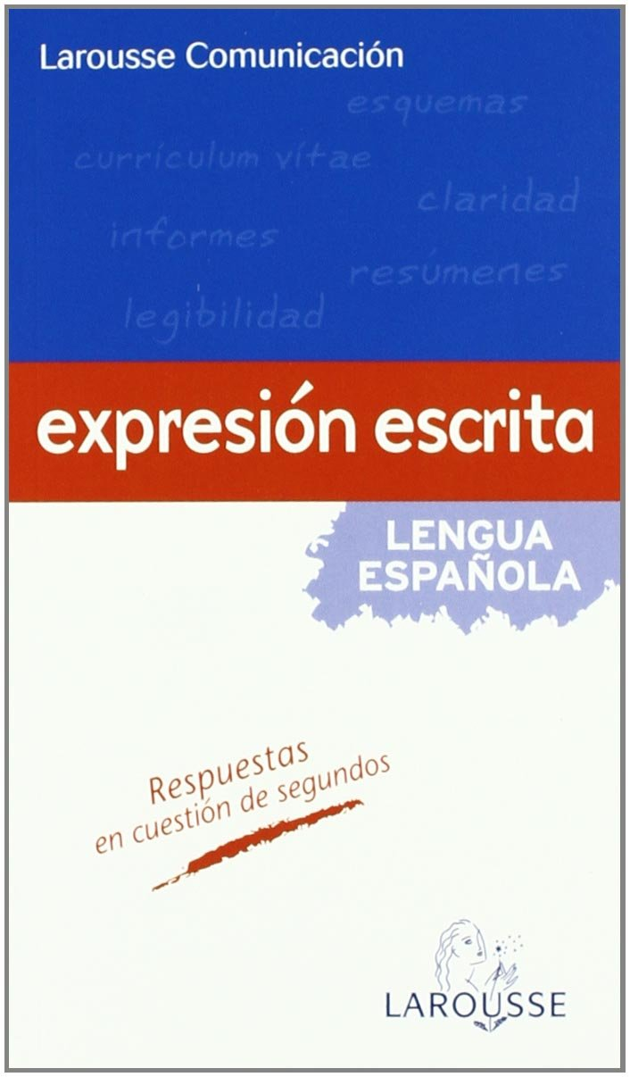 Larousse Comunicación. Expresión escrita Larousse - Lengua Española ...