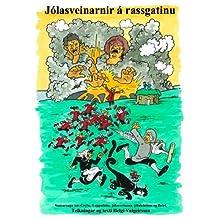 Jólasveinarnir á rassgatinu (Icelandic Edition)