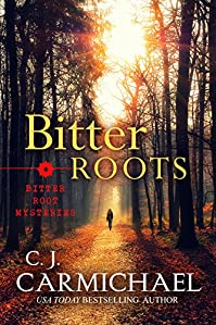 Bitter Roots by C. J. Carmichael ebook deal