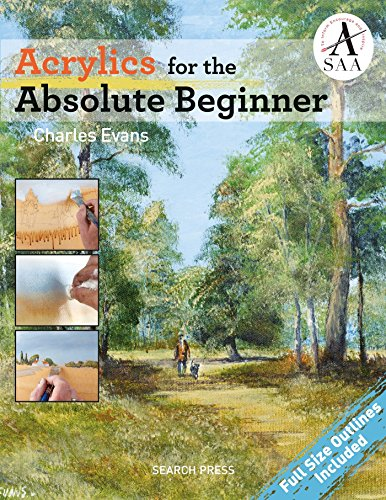 Acrylics for the Absolute Beginner (ABSOLUTE BEGINNER ART) (Easy Acrylic Painting Ideas For Beginners On Canvas)