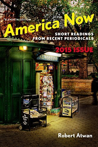 America Now: Short Readings from Recent Periodicals by Robert Atwan (2015-03-13)