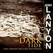 The Dark Tide: Adrien English Mysteries, Book 5 | Josh Lanyon